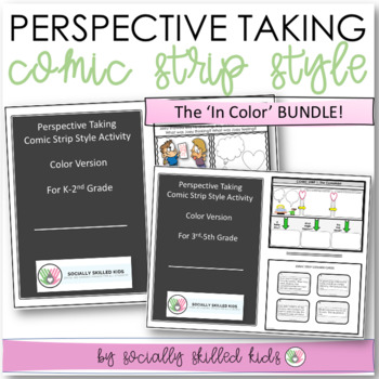 PERSPECTIVE TAKING  Comic Strip Style, Color BUNDLE {k-2nd and 3rd- 5th}