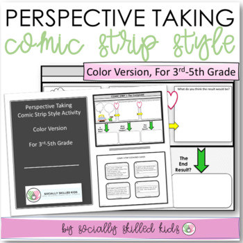 PERSPECTIVE TAKING and PROBLEM SOLVING~Comic Strip Style In Color{3rd-5th Grade}