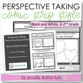 PERSPECTIVE TAKING and SOCIAL SKILLS Comic Strip Activity B/W {k-2nd Grade}
