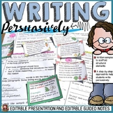 PERSUASIVE/OPINION WRITING: EDITABLE PRESENTATION AND GUIDED NOTES: GRADES 3-4