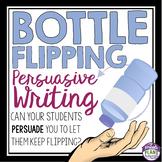 PERSUASIVE WRITING: BOTTLE FLIPPING