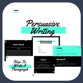 PERSUASIVE WRITING BUNDLE! SIX WEEKS OF LESSONS + 40 PAGE PRESENTATION