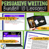 Persuasive Writing Lessons Prompts BUNDLE!! w/ Digital Resources - 10 Lessons!