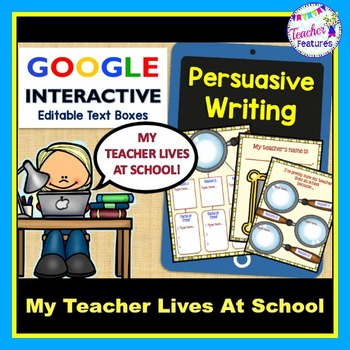 Google Drive Persuasive Writing for Google Classroom (Teacher At School)