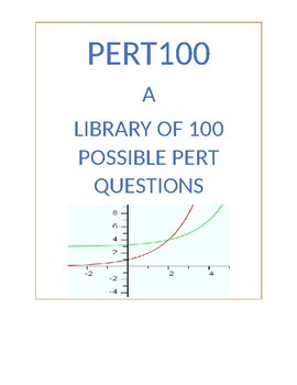 PERT 100: A LIBRARY OF 100 PERT TYPE MATH QUESTIONS
