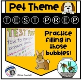 Test Prep: Practice Filling in Those Bubbles! Pet Theme with Anchor Chart