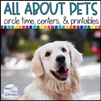 PETS Circle Time, Centers, & Printables PRE-K
