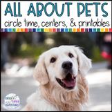 Pets Circle Time, Centers, & Printables PRE-K
