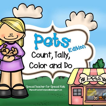 PETS  Edition * Color, Count, Tally & Do- Instant and Interactive Math