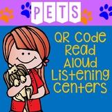 Pets QR Code Read Aloud Listening Centers