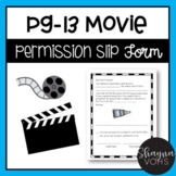 PG 13 Movie Permission Slip Form