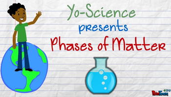 PHASES OF MATTER - Video/Animation: Best Review and Test Prep Resource 1-8 NEW!