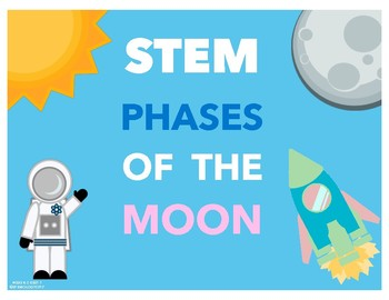PHASES OF THE MOON | STEM NGSS ALIGNED | FREE | LUNAR CYCLE