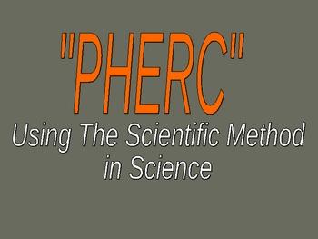 PHERC Scientific Method PPT Notes