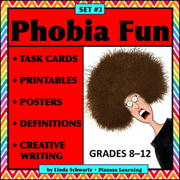 PHOBIA FUN • SET #3 • Vocabulary • BACK-TO-SCHOOL FUN!