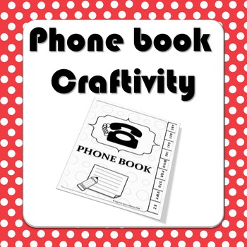 Phone Book Craftivity