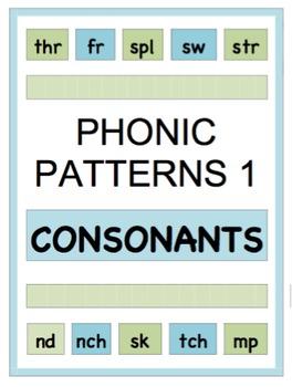 PHONIC PATTERNS 1 - CONSONANTS Exercises 1-14