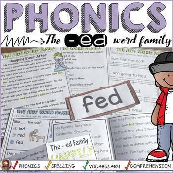 PHONICS: CVC: SHORT VOWEL E: THE -ED WORD FAMILY