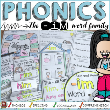 PHONICS: CVC SHORT VOWEL I: THE -IM WORD FAMILY
