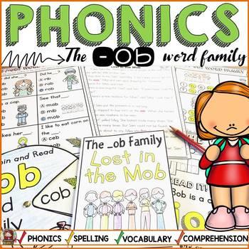 PHONICS: CVC SHORT VOWEL O: THE -OB WORD FAMILY