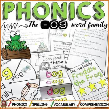 PHONICS: CVC SHORT VOWEL O: THE -OG WORD FAMILY