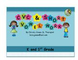 CVC and SHORT VOWEL WORK