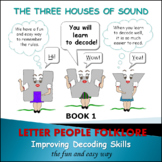 Phonics Intervention:  Book Set 1 - Three Houses of Sound