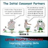 Phonics Intervention:  Book Set 5 - The Initial Consonant Partners