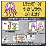 LETTER OF THE WEEK J LITERACY CENTERS