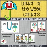 PHONICS LETTER OF THE WEEK U LITERACY CENTERS