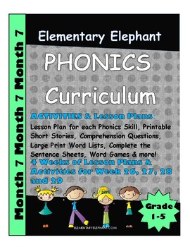 PHONICS-MONTH 7--Elementary Elephant Curriculum-Intervention/Special Ed./RTI