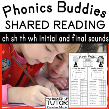 SHARED PARTNER READING DIGRAPHS CH SH TH WH PHONICS