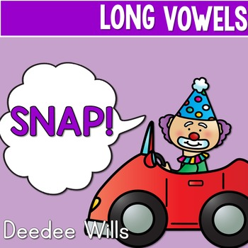 PHONICS ~ SNAP!  Long Vowels