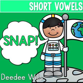 PHONICS ~ SNAP!  Short Vowels