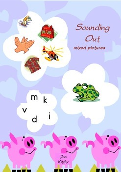 PHONICS : SOUNDING OUT PICTURES