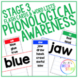PHONOLOGICAL AWARENESS // FLASH CARDS AND WORD LISTS // STAGE 3