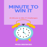 P.E. Minute to Win it Games