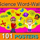 PHYSICAL, LIVING, EARTH SCIENCE WORD WALL 101 POSTERS  VOC