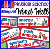 PHYSICAL SCIENCE WORD WALL- DUAL BILINGUAL