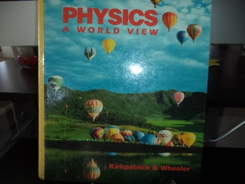 PHYSICS  A WORLD VIEW ISBN 0 03 035352-1