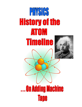 PHYSICS  - HISTORY OF PHYSICS and  HISTORY OF THE ATOM . . . SALE $8.50