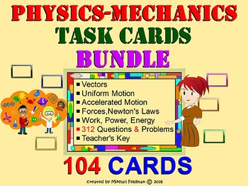 PHYSICS: MECHANICS TASK CARDS BUNDLE: Vectors Motion Forces Work Energy, 50% OFF
