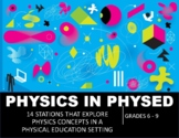 PHYSICS STATIONS FOR PHYSICAL EDUCATION