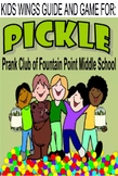 PICKLE!  (Formerly) Anonymous Prank Club of Fountain Point Middle School