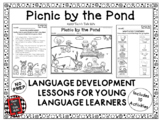 PICNIC BY THE POND! Language Development Lessons for Young