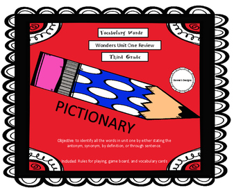 PICTIONARY-Wonders Unit One Vocabulary Review