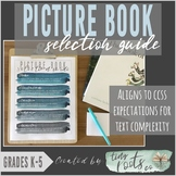PICTURE BOOK SELECTION GUIDE | Grades K-5 | For Teachers,