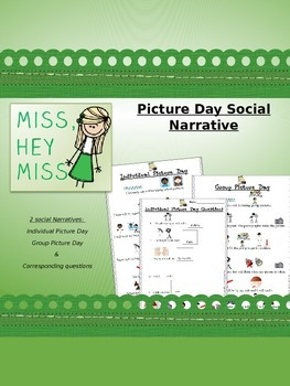PICTURE DAY: Individual/Group Picture Day Narrative & Qs