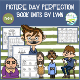 PICTURE DAY PERFECTION  BOOK UNIT