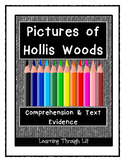 PICTURES OF HOLLIS WOODS by Patricia Reilly Giff - Comprehension & Text Evidence